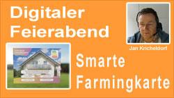 Digitaler Feierabend - Smarte Farmingkarte
