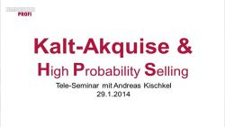Kalt-Akquise & HPS (1/3)
