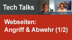 Tech Talks - Angriffe auf Webseiten (1/2)