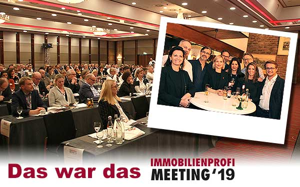 Das IMMOBILIEN-PROFIMeeting 2019 in K&uoml;ln