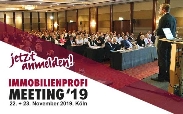 Das IMMOBILIEN-PROFIMeeting 2019 in K&uoml;ln