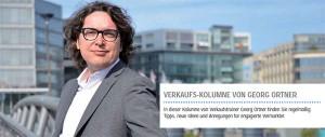 Verkaufs-Kolumne mit Georg Ortner