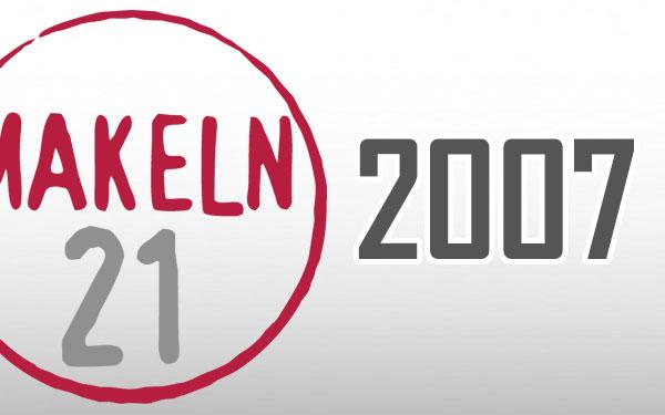 Makeln21 - 2007